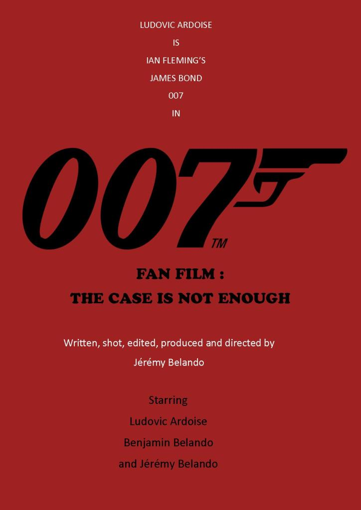 007 Fan Film : The case is not enough (Court-Métrage)